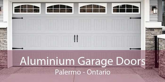 Aluminium Garage Doors Palermo - Ontario