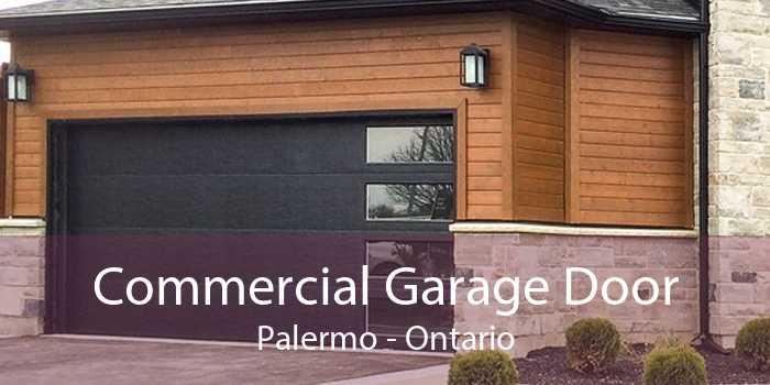 Commercial Garage Door Palermo - Ontario