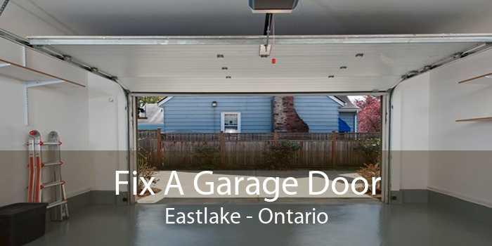 Fix A Garage Door Eastlake - Ontario
