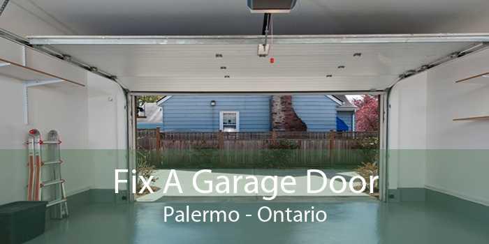 Fix A Garage Door Palermo - Ontario