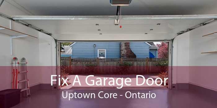 Fix A Garage Door Uptown Core - Ontario