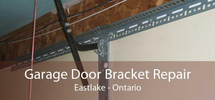 Garage Door Bracket Repair Eastlake - Ontario