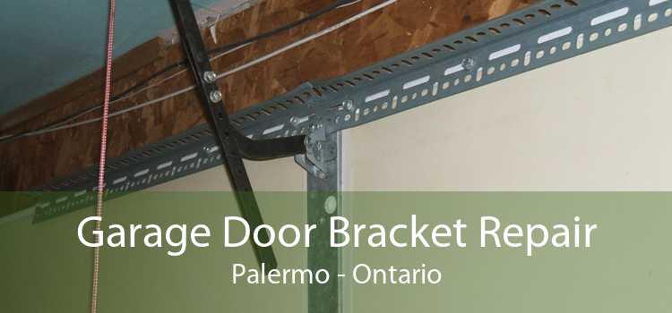 Garage Door Bracket Repair Palermo - Ontario