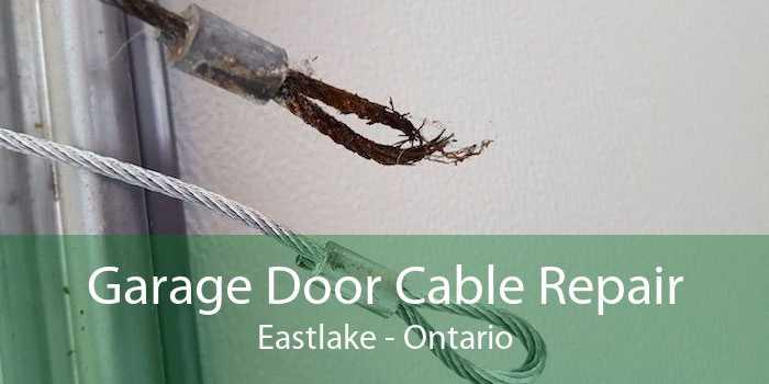 Garage Door Cable Repair Eastlake - Ontario