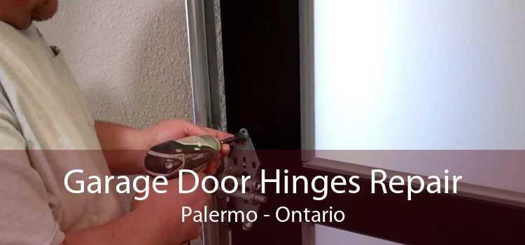 Garage Door Hinges Repair Palermo - Ontario