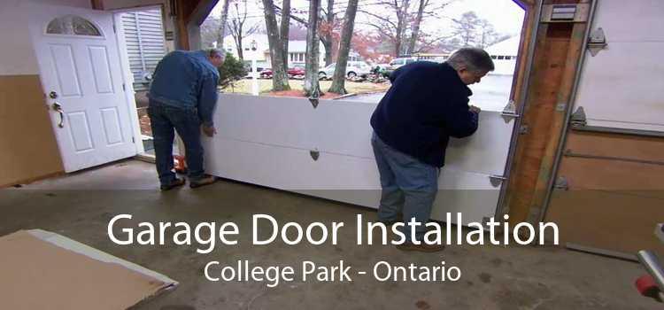 Garage Door Installation College Park - Ontario