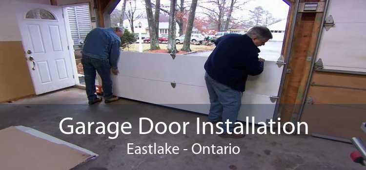 Garage Door Installation Eastlake - Ontario
