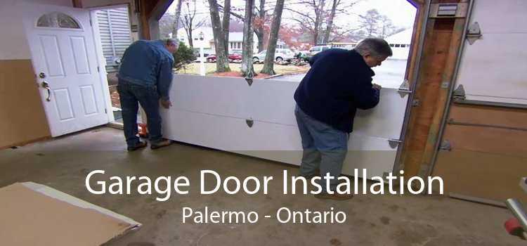 Garage Door Installation Palermo - Ontario