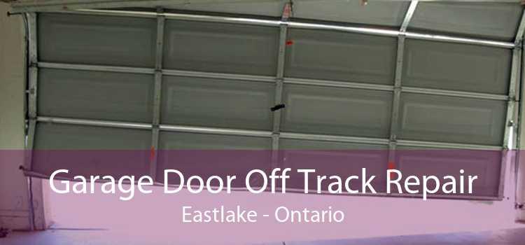 Garage Door Off Track Repair Eastlake - Ontario
