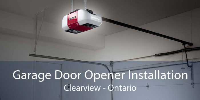 Garage Door Opener Installation Clearview - Ontario