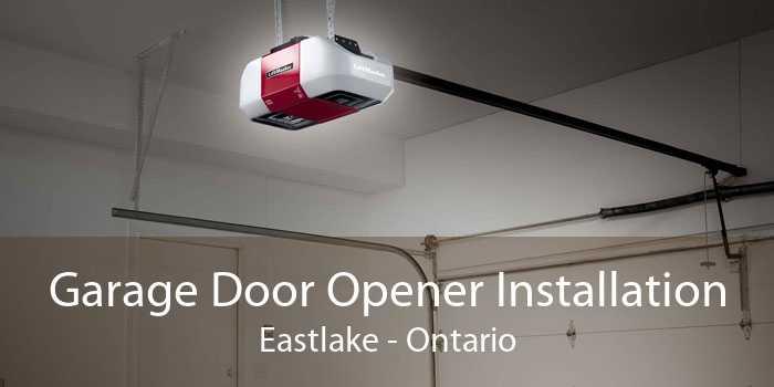 Garage Door Opener Installation Eastlake - Ontario