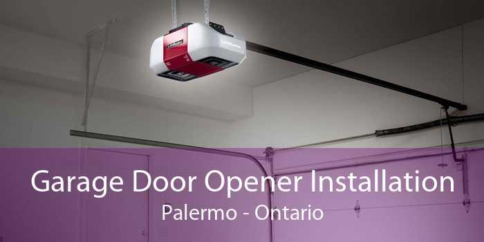 Garage Door Opener Installation Palermo - Ontario