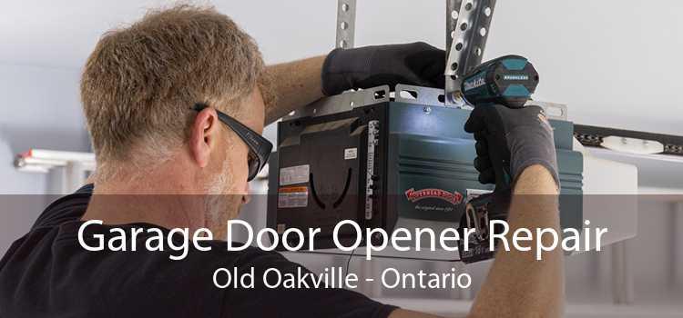 Garage Door Opener Repair Old Oakville - Ontario