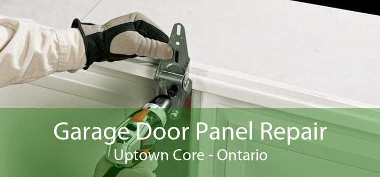 Garage Door Panel Repair Uptown Core - Ontario