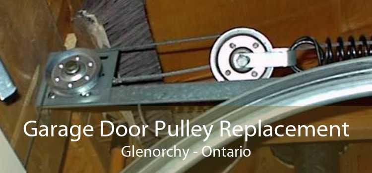 Garage Door Pulley Replacement Glenorchy - Ontario