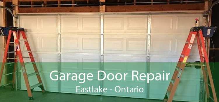 Garage Door Repair Eastlake - Ontario
