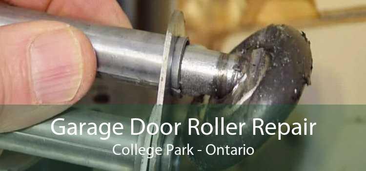 Garage Door Roller Repair College Park - Ontario