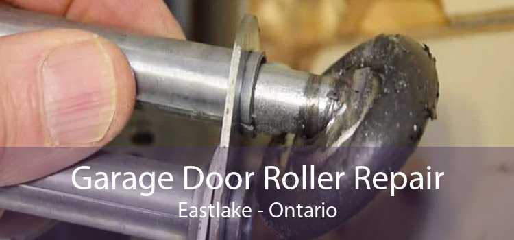 Garage Door Roller Repair Eastlake - Ontario