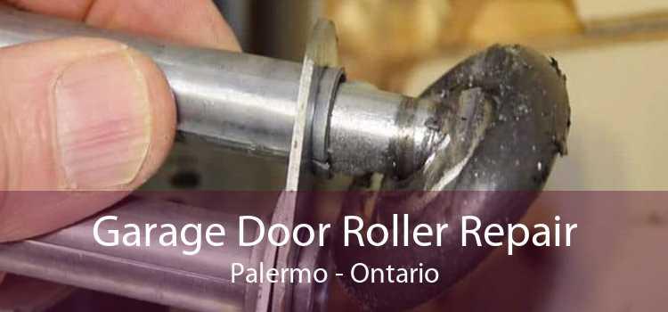 Garage Door Roller Repair Palermo - Ontario