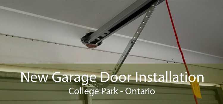 New Garage Door Installation College Park - Ontario
