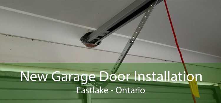 New Garage Door Installation Eastlake - Ontario