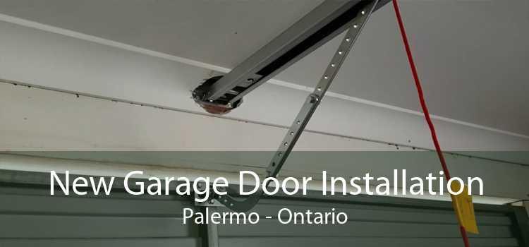 New Garage Door Installation Palermo - Ontario