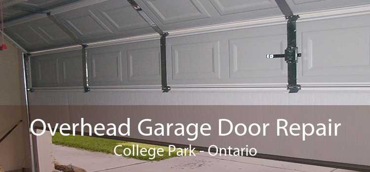 Overhead Garage Door Repair College Park - Ontario