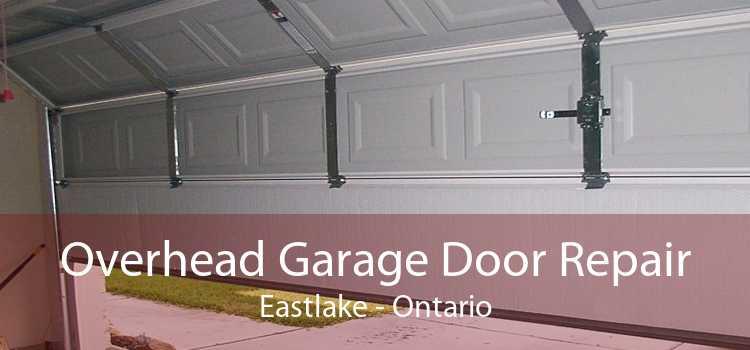 Overhead Garage Door Repair Eastlake - Ontario