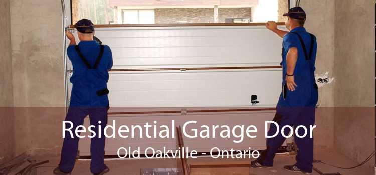 Residential Garage Door Old Oakville - Ontario