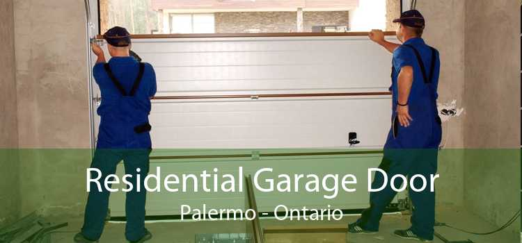 Residential Garage Door Palermo - Ontario