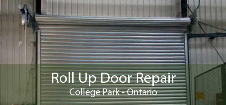 Roll Up Door Repair College Park - Ontario