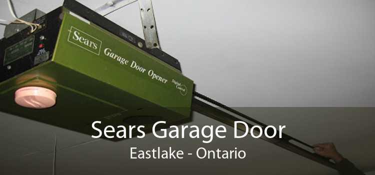 Sears Garage Door Eastlake - Ontario