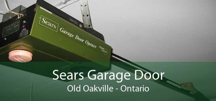 Sears Garage Door Old Oakville - Ontario