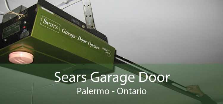 Sears Garage Door Palermo - Ontario