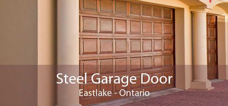 Steel Garage Door Eastlake - Ontario